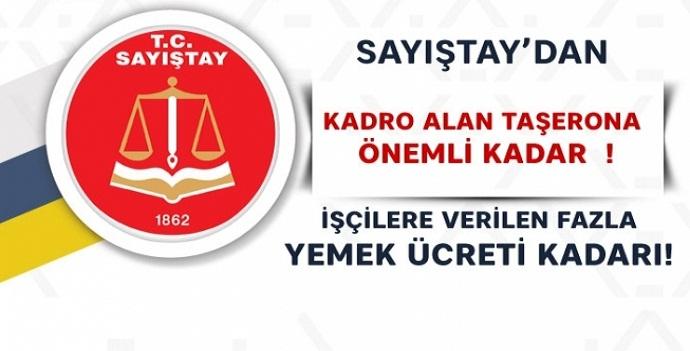 Kadro Alan Taşerona sayıştaydan Önemli Karar!