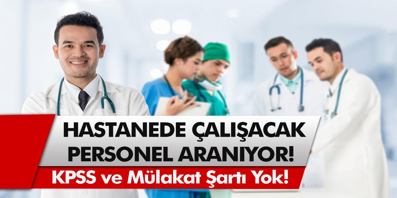 Resmi Gazete'de yayımlandı! 77 Hastane için personel alınacak… Başvuru ekranı belli oldu!