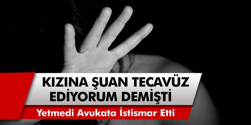 Kan donduran olay: Genç kızın annesini arayarak kızına tecavüz ediyorum dedi! Yetmedi, avukata cinsel saldırıda bulundu…