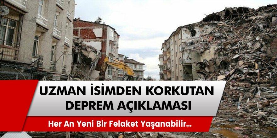Kritik deprem uyarısı geldi! Uzmanlar açıkladı, her an yeni bir felaket yaşanabilir...