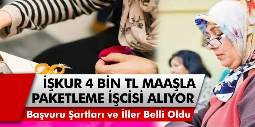 İŞKUR'dan müjde! 4 bin TL maaşla çalışacak paketleme işçisi aranıyor! Başvuru ekranı açıldı…