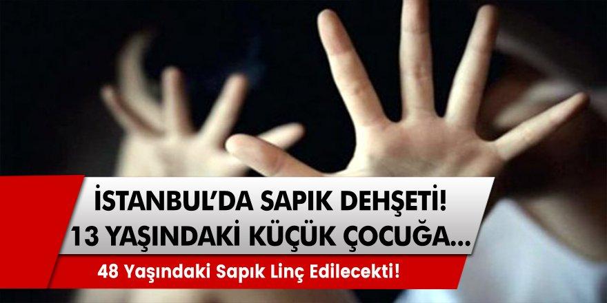 İstanbul Sarıyer'de Küçük Kıza Dehşet! 48 Yaşındaki Sapık Cinsel İstismarda Bulundu…
