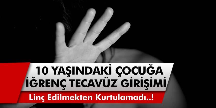 O İlimizde Pes Dedirten Olay! 10 Yaşındaki Kız Çocuğuna İğrenç Tecavüz Girişimi! Tacizci Cemaat Tarafından Linç Edildi..!