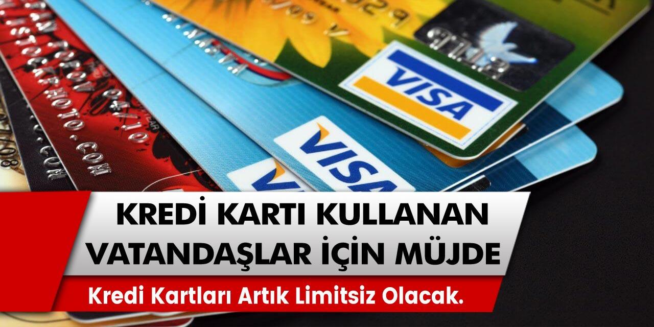 Kredi kartı kullanan vatandaşlar için müjde! Kredi kartları artık limitsiz olacak. Limitsiz kredi kartı sahibi…