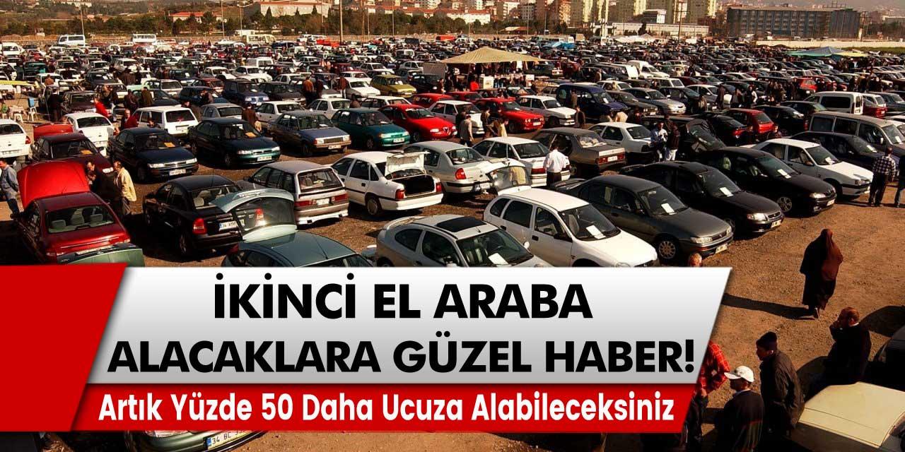 2. el araç alacaklar yüzde 50 daha ucuza alabileceksiniz! Renault, Volkswagen, Peugeot, Opel gibi birçok markada…