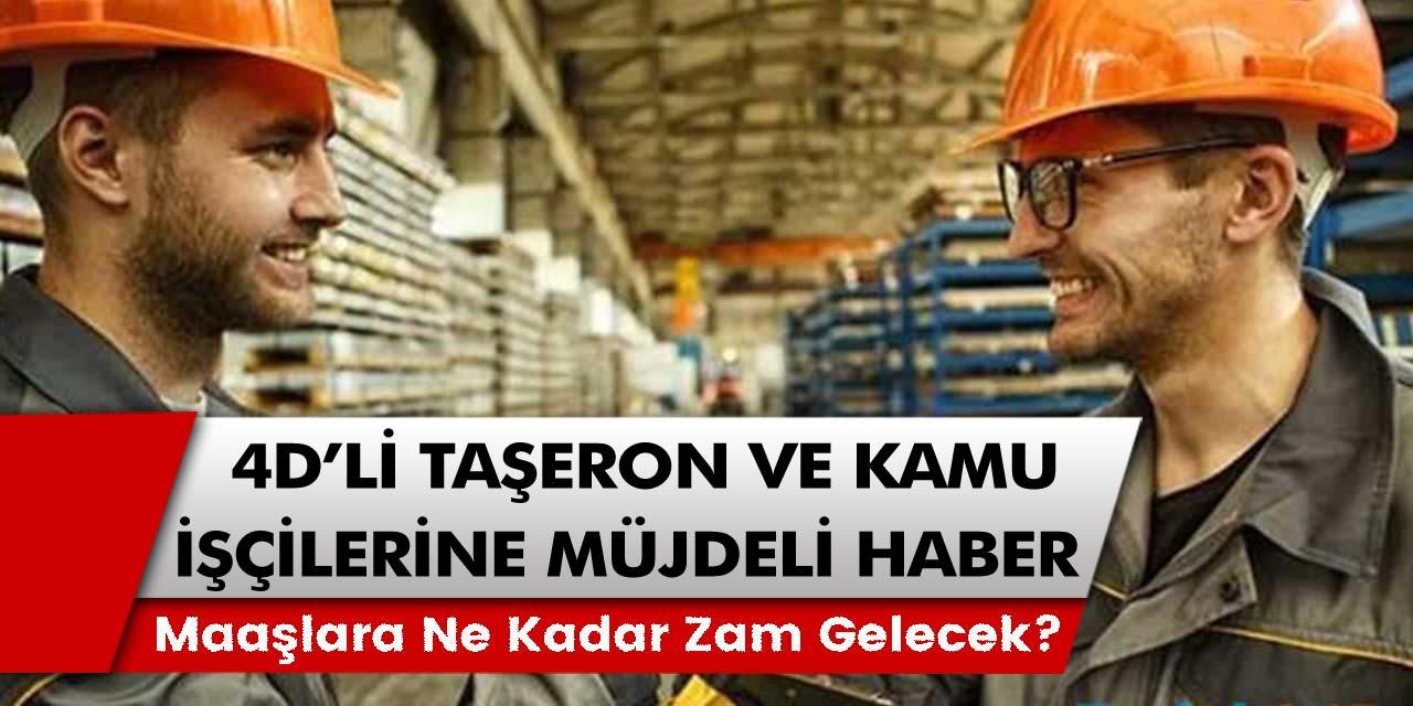 Kamu ve 4D'li taşeron işçiler için uzun süredir beklenen açıklama: Müjde Maaşlar 4800 TL olacak! Zam oranları ve talep edilen hakları!