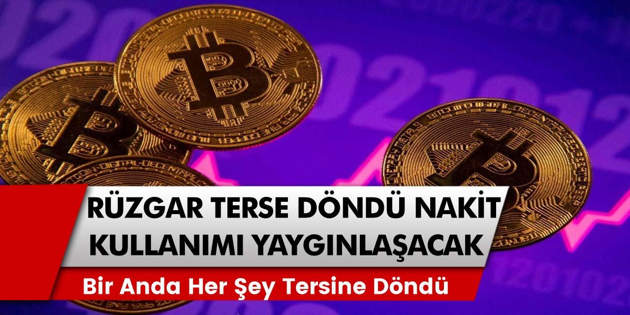 Bitcoin için herkesi şaşkına çeviren hareketlenme! Bir anda her şey tersine döndü ve nakit kullanımlar yaygın hale gelecek…