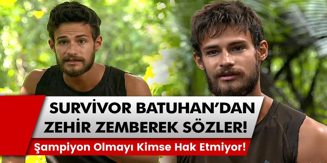 Survivor Batuhan Karacakaya'dan zehir zemberek sözler: Şampiyon olmayı kimse hak etmiyor!