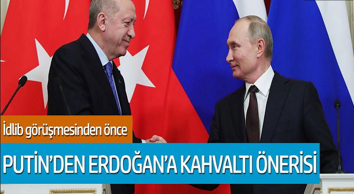 İdlib görüşmesinden önce Putin'den Erdoğan'a kahvaltı önerisi