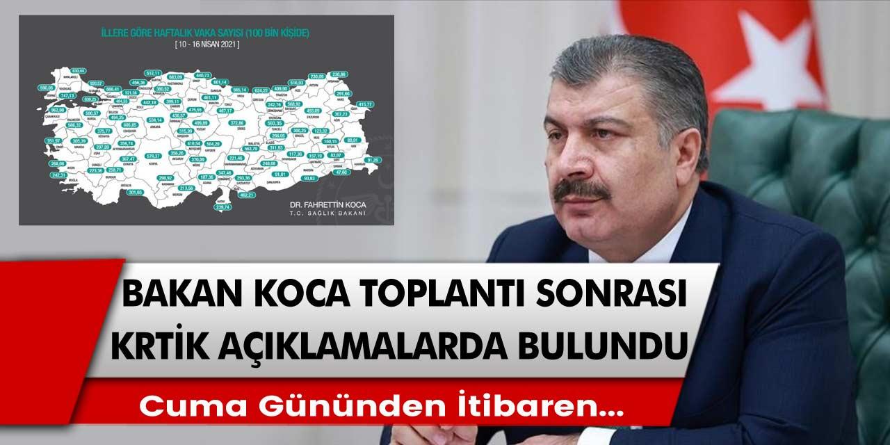 Sağlık Bakanı Fahrettin Koca'dan Bilim Kurulu sonrası çok kritik açıklamalar bulundu! Cuma gününden itibaren...