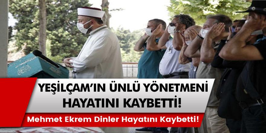 Türk Sineması'nın Ünlü İsmi Hayatını Kaybetti! Mehmet Ekrem Dinler yaşamını yitirdi.