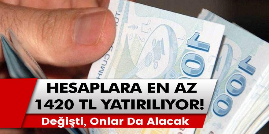 Gelen güncelleme ile artık onlar da ödemelerden faydalanacak: En az hesaplara 1420 TL ödeme fırsatı…