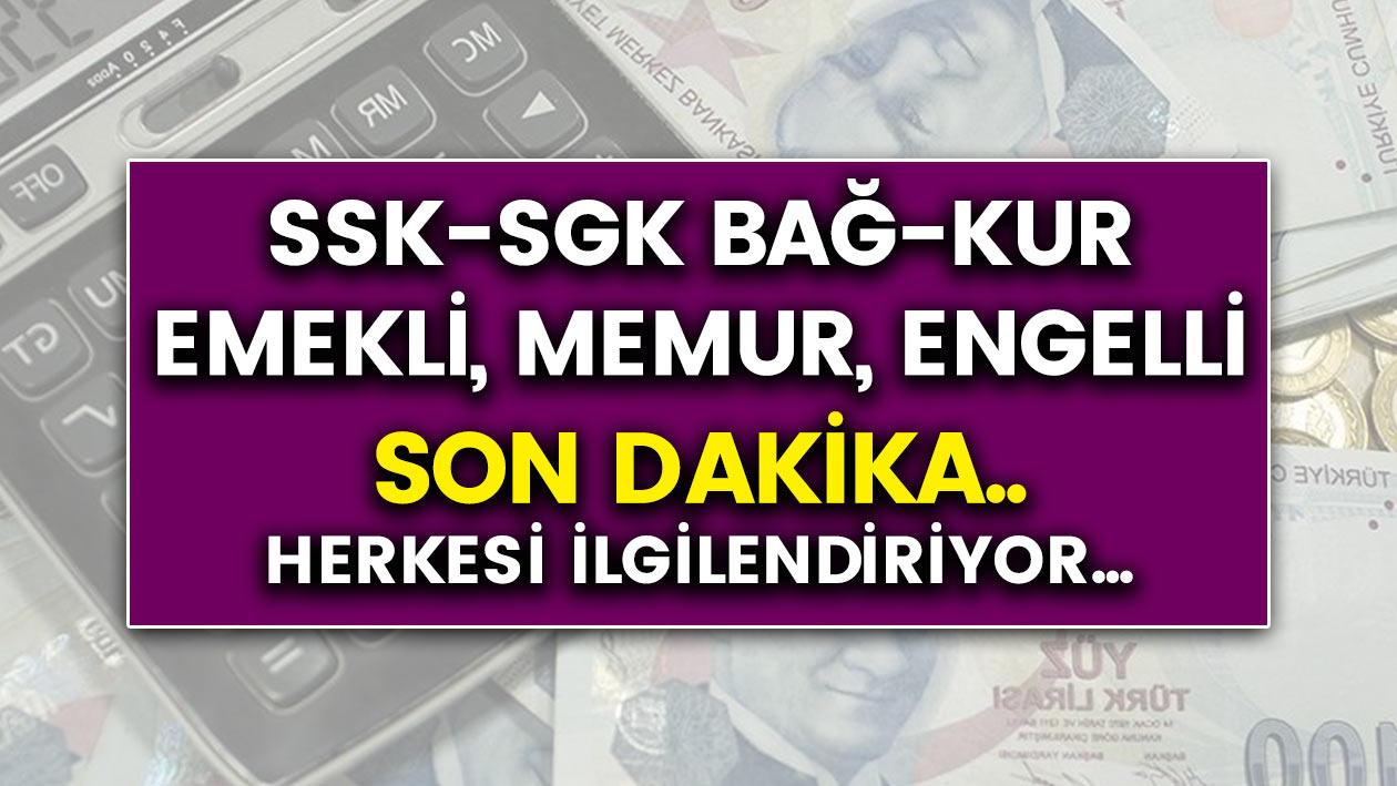 Emekli, SGK, SSK, Bağkur, Engelli, Dul ve Yetim Herkesi İlgilendiriyor! Yeni Dönemde Ücretler Ne Oldu?