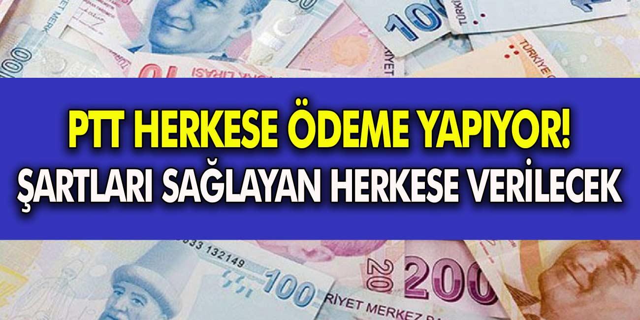 PTT Son Dakika Olarak Duyurdu! Herkese Para Ödemesi Yapılacak! Şartları Sağlayan Herkese Alabilecek…