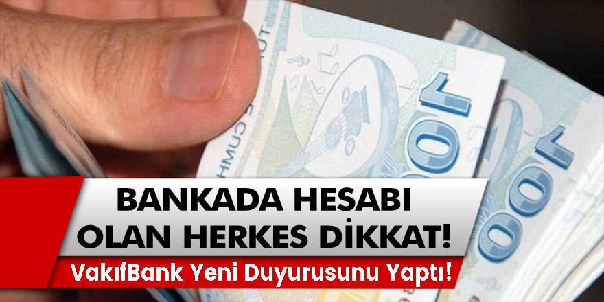VakıfBank Yeni Duyurusunu Yaptı! Yeni Karar Geldi, Bankada Hesabı Olanlara Dikkat