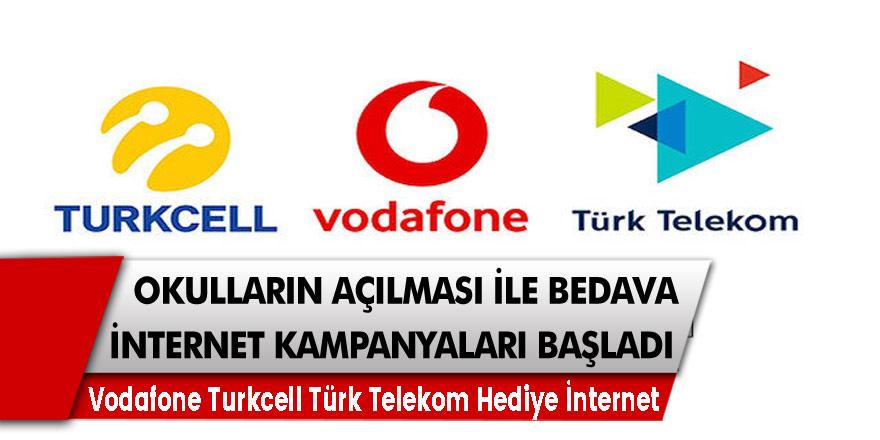 Bedava İnternet Kampanyaları Okulların Açılması ile Başlandı! Vodafone Turkcell Türk Telekom Hediye İnternet