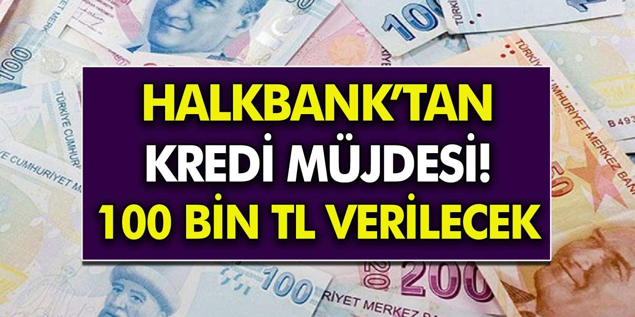 Halkbank'tan SGK'lı Olanlara Kredi Müjdesi! 36 Ay Vadeli 100 bin Krediye Gelen İlgi Büyük!