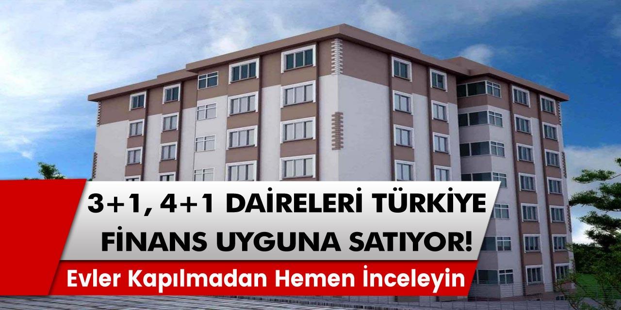3+1, 4+1 Daireleri Türkiye Finans Uygun Fiyatla Satıyor! Evler Kapılmadan Hemen İnceleyin