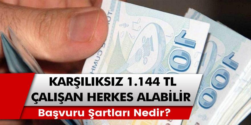Karşılıksız 1.144 TL Ödeme Müjdesi! SSK'lı Olan, Çalışan Herkes Alabilecek!