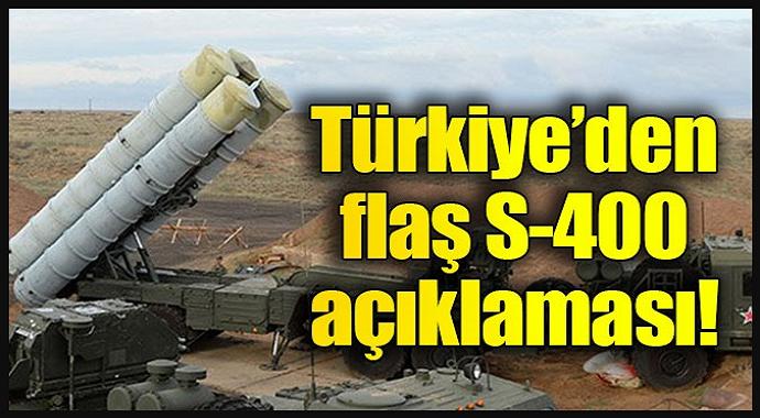 Sondakika Türkiye'den Flaş S-400 açıklaması!