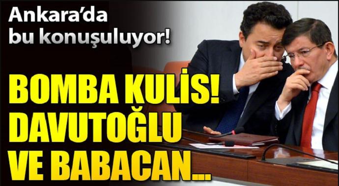 Ankara'da bu konuşuluyor! Davutoğlu ve Babacan...