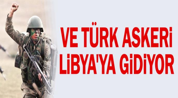 Türk Askeri Libya'ya Gidiyor