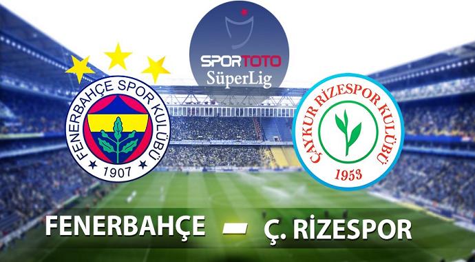Çaykur Rizespor - Fenerbahçe Maçı Saat Kaçta? Çaykur Rizespor - Fenerbahçe maçının muhtemel 11'leri